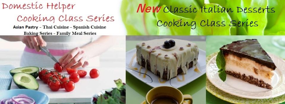 Domestic Helper & Italian Desserts Cooking Series